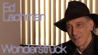 DP/30: Wonderstruck, Ed Lachman