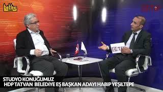 Bitlis Detay - HDP Tatvan Belediye Eş Başkan Adayı Habip Yeşiltepe 2.Program