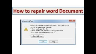 How to Repair and Recover Corrupted Word File without Software