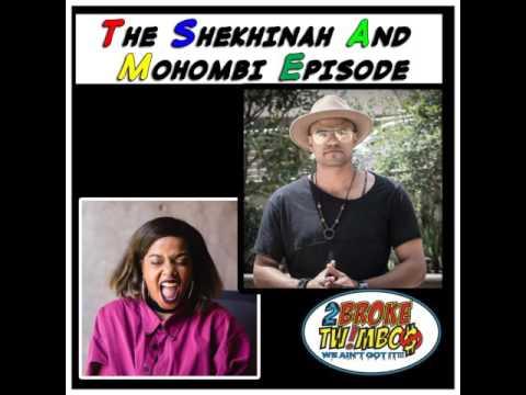 The Shekhinah And Mohombi Episide
