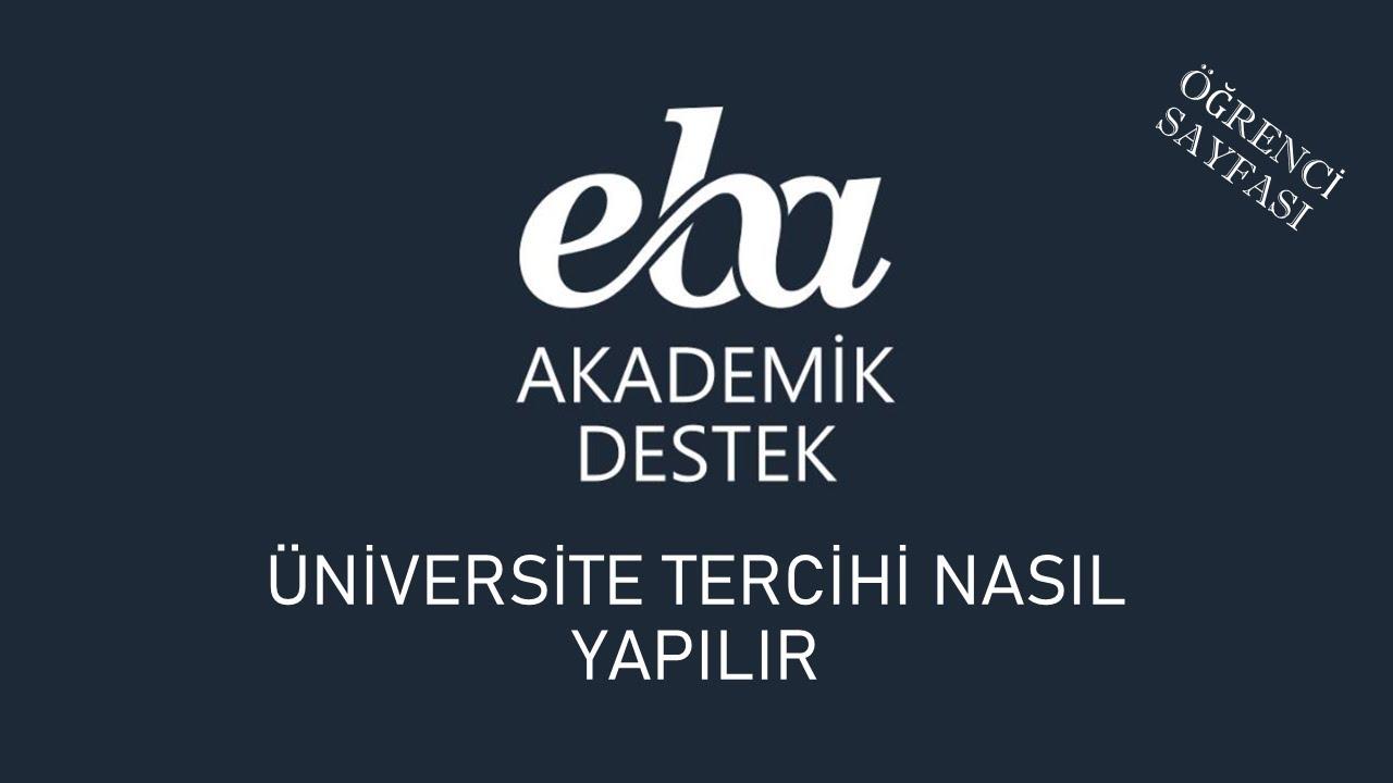 EBA Akademik Destek - Üniversite Tercihleri Nasıl Yapılır?