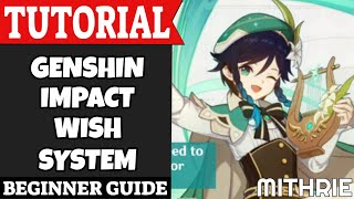 Genshin Impact Wish System Tutorial Guide (Beginner) screenshot 3