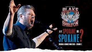 Is it Spokane or Spokane? Friends & Heroes Tour 2020 (Ep. 2)