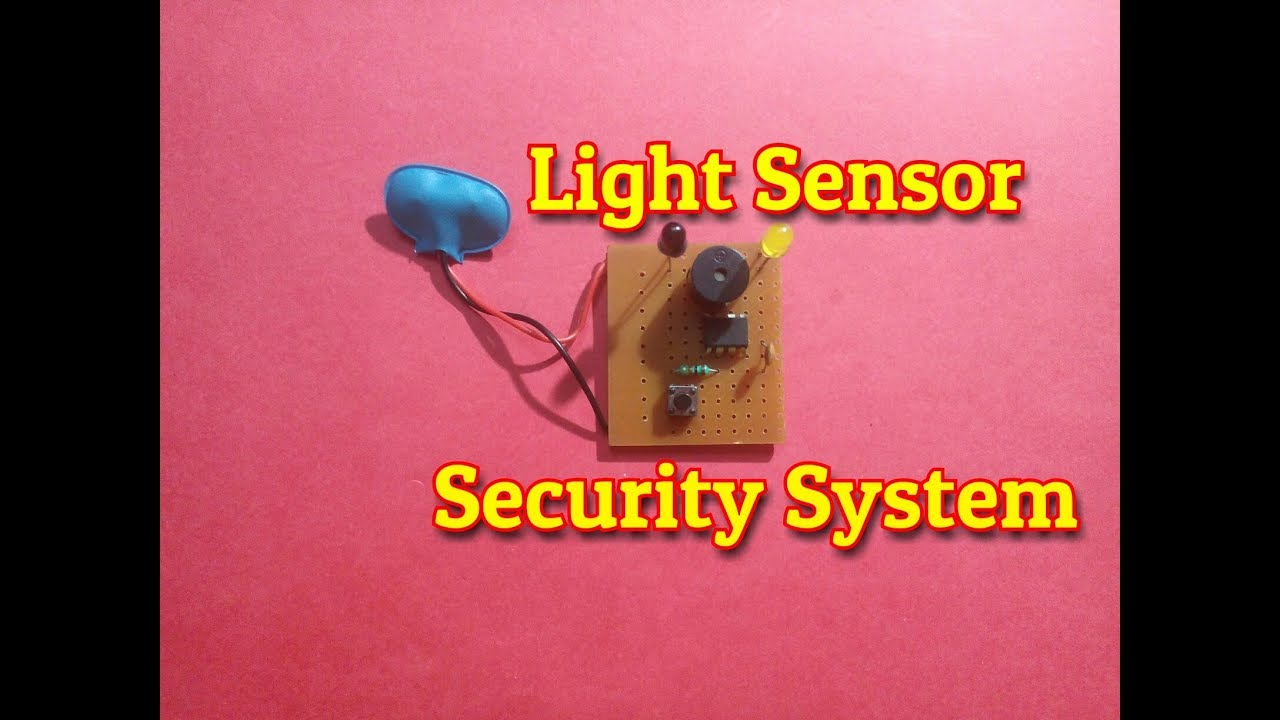 Light Sensor Security System Using Photo Diode...Simple And Easy ...