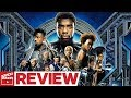 Black Panther Review (2018) SPOILER FREE