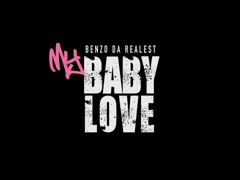 Benzo Da Realest- My Baby Love | Dir. @WatchJimmyBall