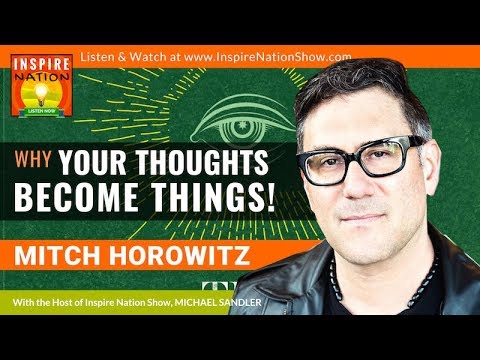 🌟MITCH HOROWITZ: The Science Behind Why Thoughts Become Thin