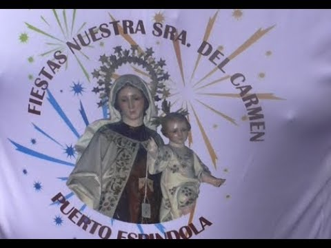 Puerto Espíndola Fiestas del Carmen 2017 - San Andrés y Sauces.