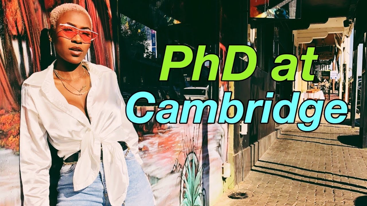 How I Passed my 25st Year as PhD Student at Cambridge - My Experience + Tips