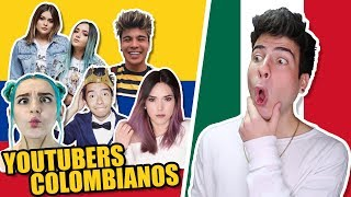 Mexicano Reacciona a Youtubers Colombianos