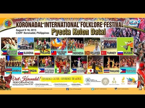 CIOFF 2015 - Koronadal International Folklore Festival (Day 1 - August 11, 2015)