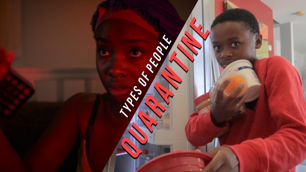 type of people in quarantine