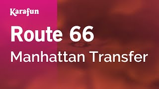 Karaoke Route 66 - Manhattan Transfer *