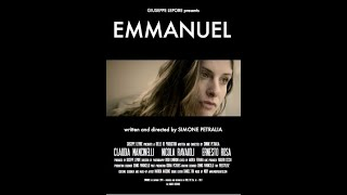 EMMANUEL, 2014 short Film written and directed by Simone Petralia