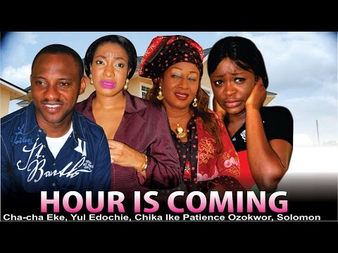 The Hour is Coming 2    - Latest Nigerian Nollywood movie