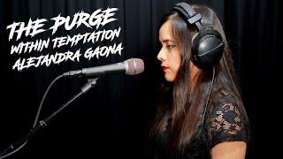 The Purge - Within Temptation - Cover Alejandra Gaona (sE Electronics V7 test)
