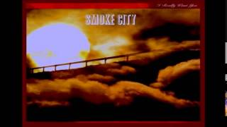 Smoke City = Dreams