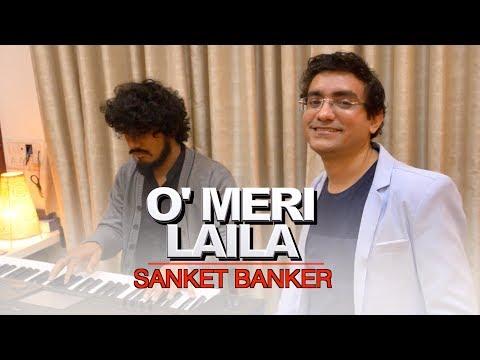 O Meri Laila | Laila Majnu | Atif Aslam & Jyotica Tangri | Cover by Sanket Banker