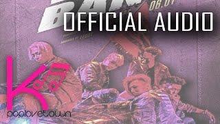 BIGBANG - WE LIKE 2 PARTY AUDIO