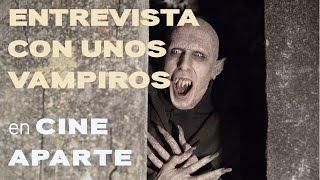 Cine aparte: Entrevista con unos vampiros