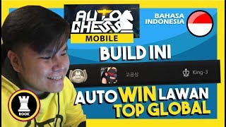 RANK GAMEPLAY - BUILD INI AUTO MENANG LAWAN TOP GLOBAL | Auto Chess Mobile Indonesia #47