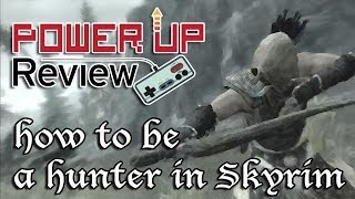 How to play as a LEGIT Hunter in Skyrim (Xbox 360)