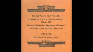 Hanson Romantic Symphony (conducted by the composer, 1939)