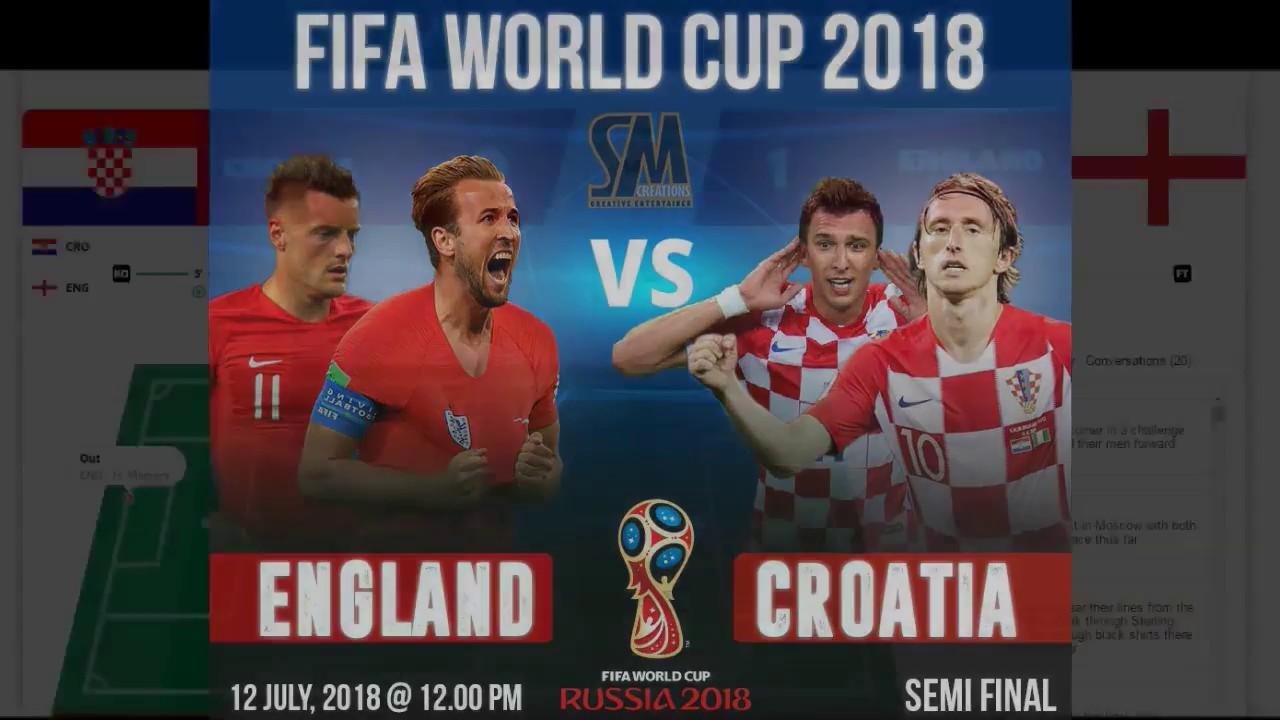 Download ENGLAND VS CROATIA || SEMI FINAL || FIFA WORLD CUP- 2018 ||