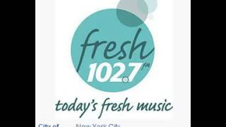 WWFS Fresh 102.7 New York, NY TOTH ID at 5:00 p.m. 6/1/2014