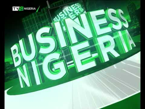 Business Nigeria 21st May 2018