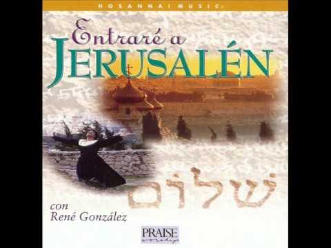 01 - Introduccion (Jerusalen De Oro) - Rene Gonzalez - Entrare A Jerusalen