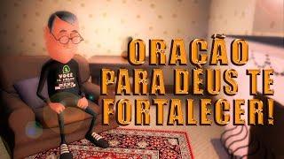 ORAÇÃO PARA DEUS TE FORTALECER! (ORE JUNTO COMIGO) ANIMA GOSPEL