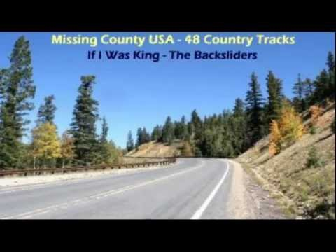 The Backsliders - If I Was King (1997)