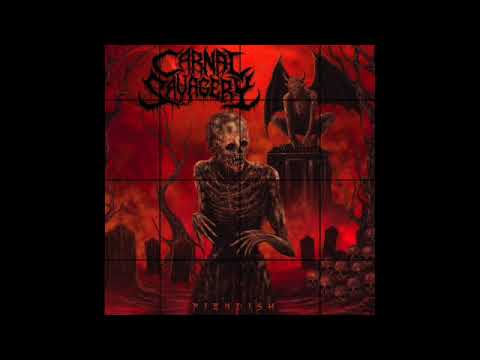 "CARNAL SAVAGERY - ""Reborn Dead"" - 2021"