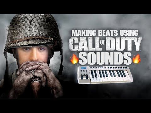 using CALL OF DUTY sounds to make FIRE BEATS