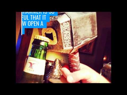 hammer of thor bottle opener youtube