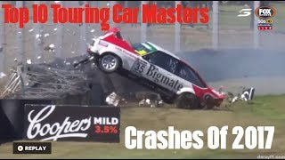 Top 10 Touring Car Masters Crashes of 2017