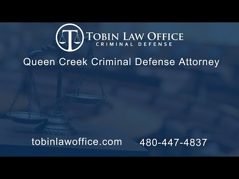 Queen Creek Criminal Defense Attorney | Tobin Law Office