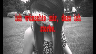 Nur wegen dir, ich wünschte das ich sterbe. .