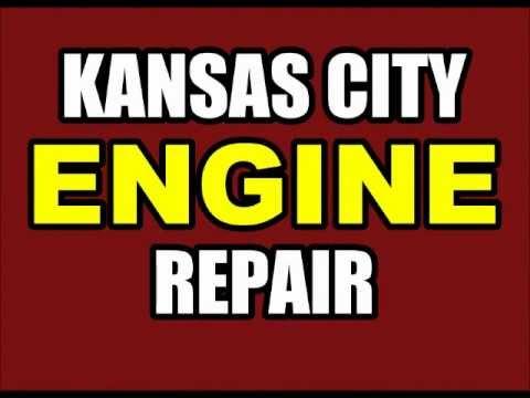 KANSAS CITY AUTO ENGINE REPAIR - #1 KC CAR MOTOR SHOP SERVICES