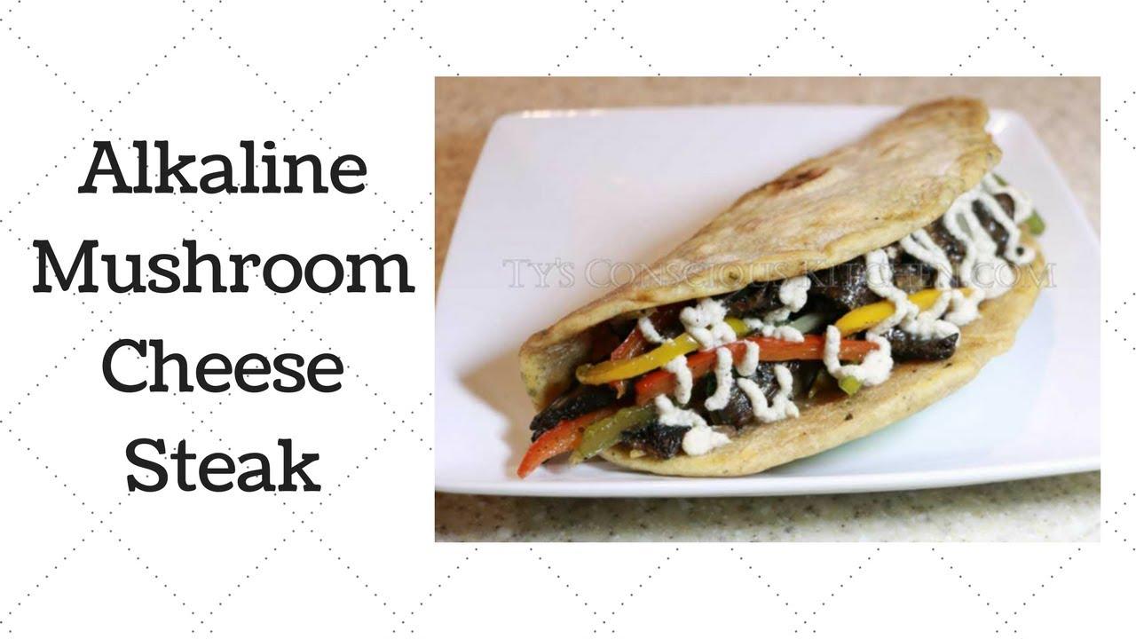 Mushroom Cheese Steak Dr  Sebi Alkaline Electric Recipe