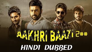 Aakhari Baazi 2 2019 New Released Full Hindi Dubbed Movie || Nara Rohit, Aadhi, Sundeep Kishan