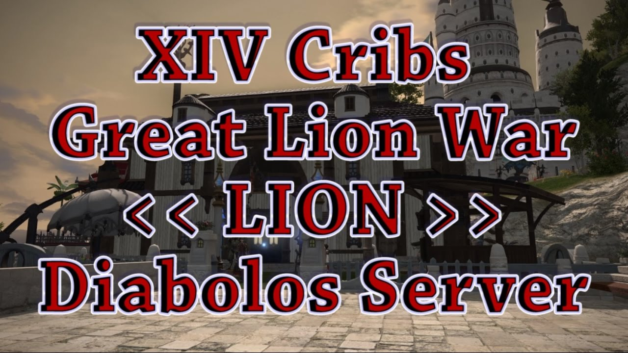 XIV Cribs Episode 93 - Great Lion War FC [FFXIV]