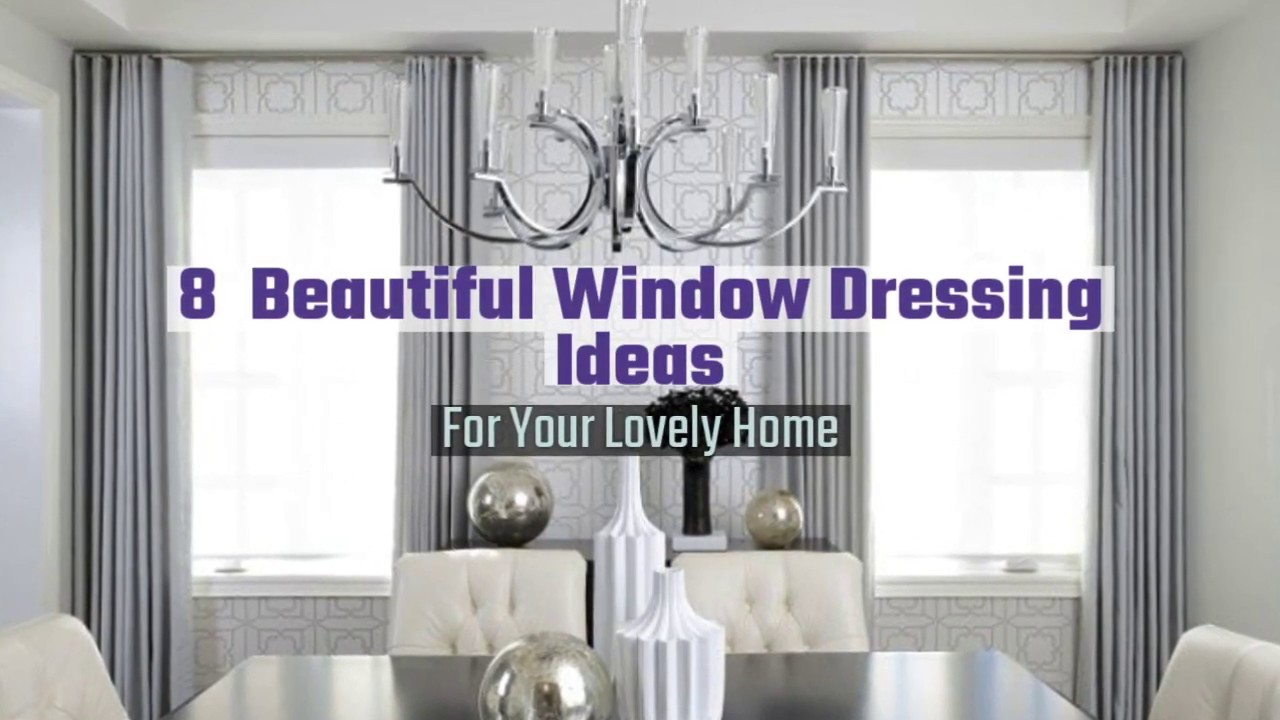 8 Beautiful Window Dressing Ideas Youtube