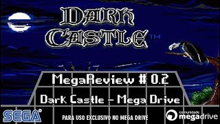 MegaReview # 0.2 - Dark Castle (Mega Drive)