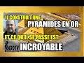 IL CONSTRUIT UNE PYRAMIDES EN OR ET CE QU'IL SE PASSE EST INCROYABLE MDDTV