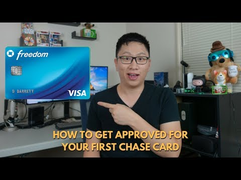 How to Get Approved for Your First Chase Card