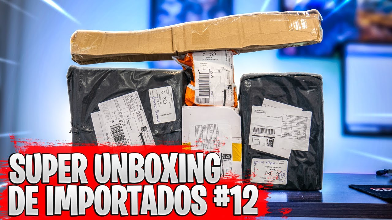 SUPER UNBOXING DE IMPORTADOS #12