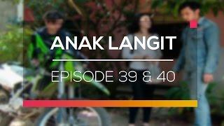 Video Anak Langit - Recap | Episode 39 dan 40 download MP3, 3GP, MP4, WEBM, AVI, FLV November 2018