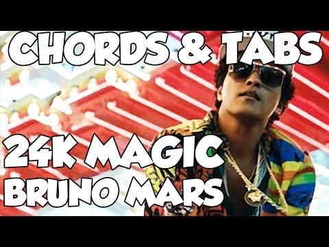 Bruno Mars - 24K Magic Chords & Tabs COMPLETE SHEET MUSIC